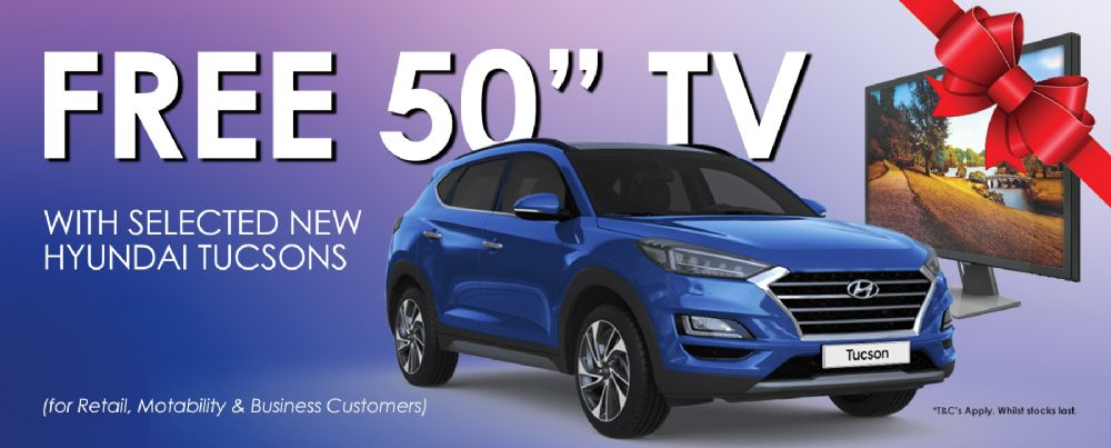 Free TV with Selected Hyundai Tucsons